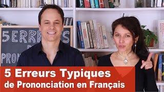 Aujourd'hui, nous allons voir 5 erreurs typiques de prononciation en français ! LA FICHE RECAPITULATIVE, LES EXERCICES, LE PODCAST ET LA ...