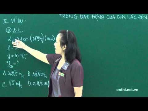 Chương I-Bài 9-Vận tốc-Lực căng dây-Năng lượng trong dao động điều hòa