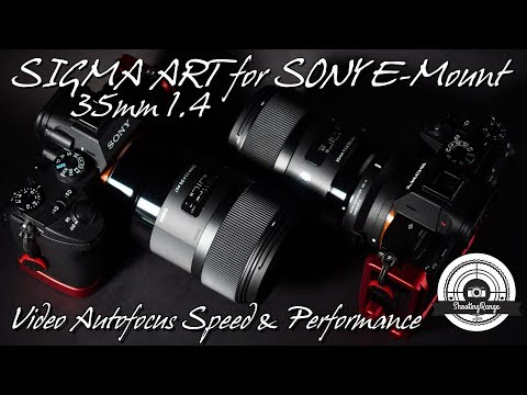 SIGMA ART 35mm 1.4 for SONY E-Mount - Video Autofocus Speed and Performance Test and Comparison