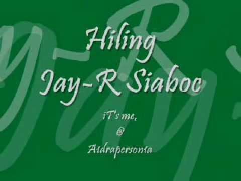 Hiling LYRICS by Jay-R Siaboc