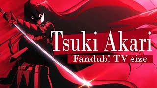 Video Tsuki akari TV size - fandub español latino - Saki ( Akame ga KILL! ED2) MP3, 3GP, MP4, WEBM, AVI, FLV Agustus 2018