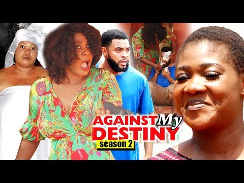 Against My Destiny Season 2 - Mercy Johnson 2018 Latest Nigerian Nollywood Movie full HD