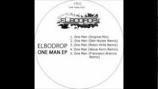 Elbodrop-One Man (Deh-Noizer Remix)