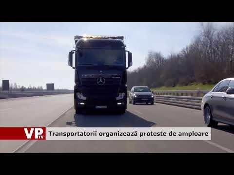 Transportatorii organizează proteste de amploare