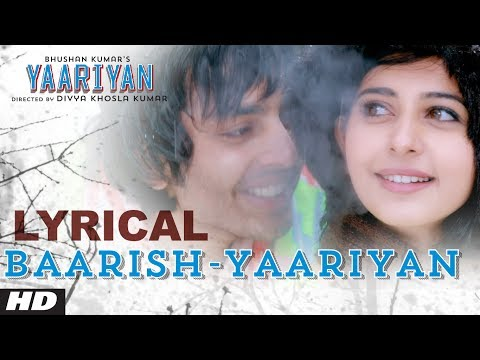 Baarish Yaariyan Lyrical Video | Himansh Kohli, Rakul Preet | Movie Releasing:10 Jan 2014