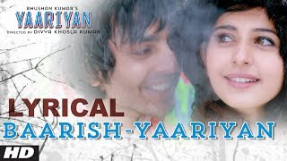 'Baarish' Yaariyan Movie Lyrical Video Song - Himansh Kohli, Rakul Preet