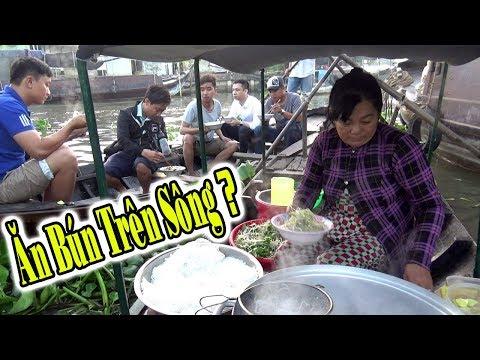 Ăn Bún Nước Lèo Trên Sông Chợ Nỗi Ngã Năm Có Ngon Như Lời đồn Hay Không?/Food and Travel/NGÃ NĂM TV - Thời lượng: 27 phút.