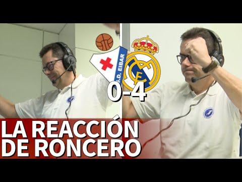 EIBAR 0 - 4 REAL MADRID | La alegría de Roncero en la goleada del Madrid en Ipurúa | Diario AS