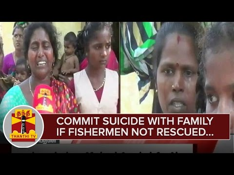 Will-Commit-Suicide-with-Family-Members-if-Arrested-Fishermen-not-Rescued--Fishermen-Family