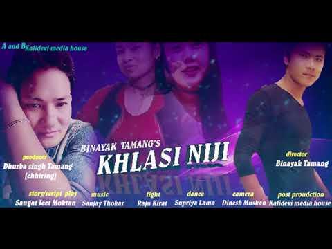 (KHLASI NIJI OST   New Tamang Movie Song-2018 by Amrit Lama   Film By Binayak Tamang - Duration: 4 minutes, 33 seconds.)