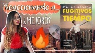 REACCIONANDO A: Fugitivos en el Tiempo, de Dalas Review | Arcade's Books