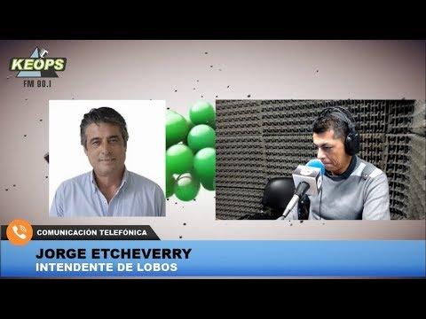 Etcheverry, intendente de Lobos, habló sobre el pedido de auxilio de Cambiemos al FMI