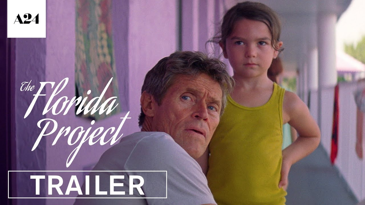 Watch the innocence of Childhood Wonder in Sean Baker's 'The Florida Project' (Trailer) with Willem Dafoe
