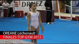 Lors du Top Gym 2015, à Charleroi, en Belgique, Oréane Léchenault est montée sur la 2e place marche du podium à la poutre et a décroché la médaille de bronze aux barres asymétriques. Elle se classe 4e au saut et au sol. Elle termine avec un total de 55.117 points !