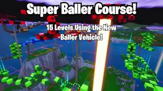 Super Baller Course: A challenge map with the new baller vehicle in Fortnite Creative!