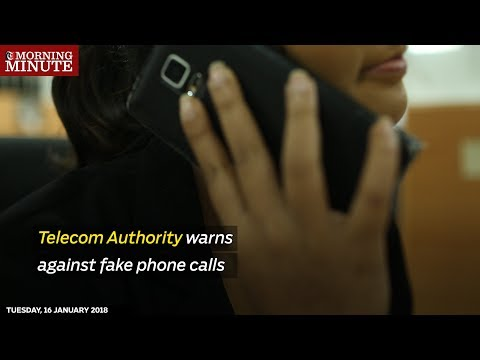 Telecom Authority warns against fake phone calls