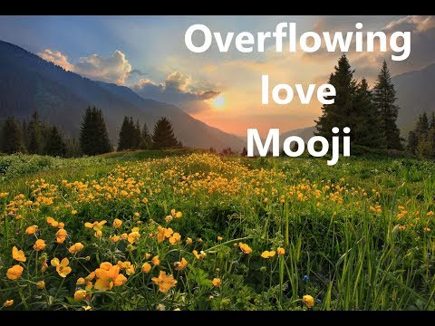 Mooji Guided Meditation: Overflowing Love