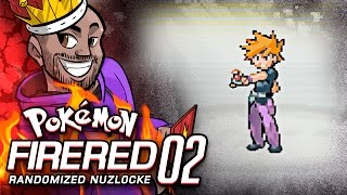 THIS GAME IS WILD!! Pokémon Fire Red REALLY Randomized Nuzlocke Ep 2 w/ TheKingNappy! by King Nappy