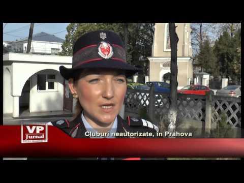 Cluburi neautorizate, in Prahova