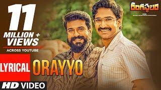 Orayyo Song Lyrics from Rangasthalam 1985 - Ram Charan