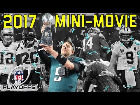 Video: 2017 Playoffs Mini-Movie: From Mariota's Comeback to the Eagles Super Bowl Victory | NFL Highlights