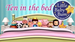 Little Baby Bum | Ten In The Bed | Nursery Rhymes for Babies | Videos for Kids