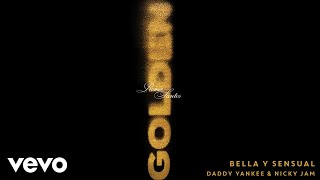 "Romeo Santos, Daddy Yankee & Nicky Jam - ""Bella y Sensual"" (Audio) New album ""Golden"" is available now on these platforms: ..."