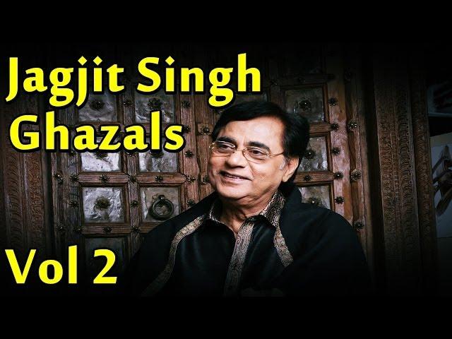 Jagjit Singh Ghazals Vol 2 Best Of Jagjit Singh Ghazals ...