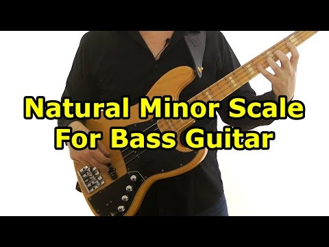 Natural Minor Scale for Bass Guitar