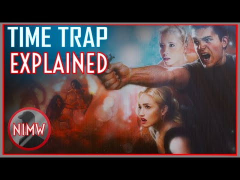 Time Trap (2017) STORY & ENDING EXPLAINED (SPOILERS)