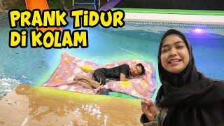 Video PRANK!! Pindahin Kasur Ke Kolam Renang. Marah Besar! wkkw😅 MP3, 3GP, MP4, WEBM, AVI, FLV September 2019
