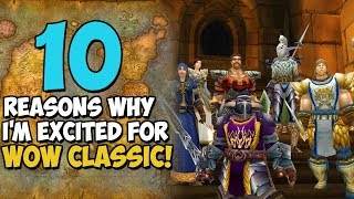 Download Video 10 Reasons Why I'm Excited For WoW Classic MP3 3GP MP4