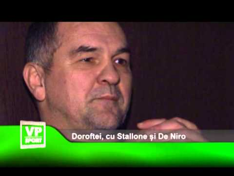 Doroftei, cu Stallone și De Niro