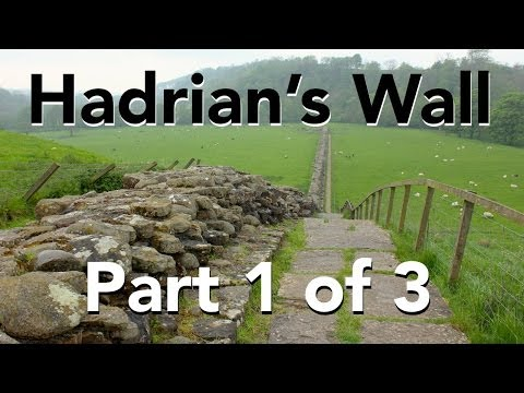 Hadrian's Wall - Coast to Coast - Part 1 of 3