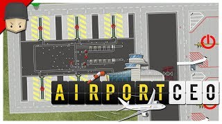 Airport CEO - Ep.10 : Huge Airport Expansion!