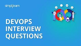 Devops Interview Questions | DevOps Interview Questions And Answers | DevOps Tutorial | Simplilearn