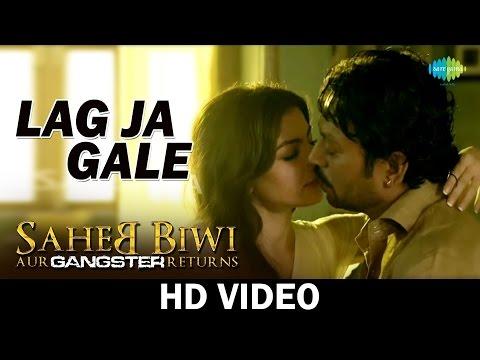 Video Lag Ja Gale | Saheb Biwi Aur Gangster Returns | Mahie Gill | Irrfan Khan | HD Video download in MP3, 3GP, MP4, WEBM, AVI, FLV January 2017