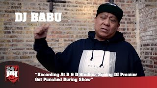DJ Babu - Recording At D & D Studios & Seeing DJ Premier Get Punched During Show (247HH Exclusive)