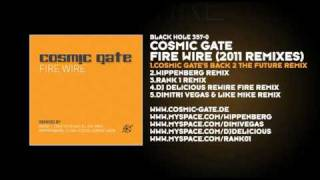 Fire Wire (Cosmic Gate's Back 2 The Future Remix) Cosmic Gate