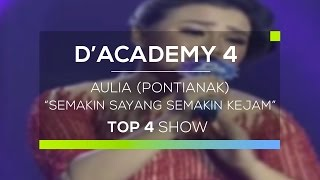 Video Aulia, Pontianak - Semakin Sayang Semakin Kejam (D'Academy 4 Konser Final Top 4 Show) MP3, 3GP, MP4, WEBM, AVI, FLV November 2018