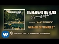 The Head and the Heart - All We Ever Knew [Official Audio]