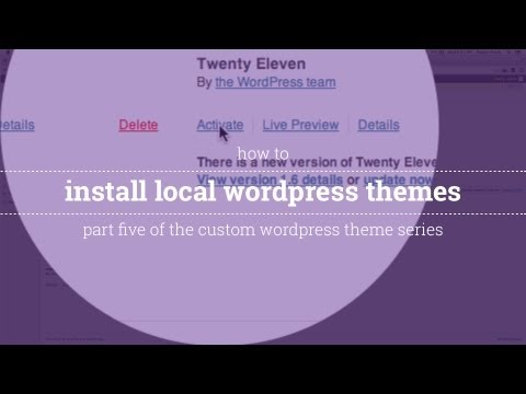 [WP PART 5] How to Install a WordPress Theme Locally