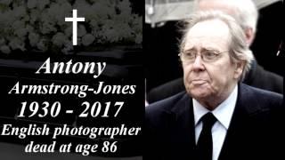 Antony Armstrong-Jones Tribute 1930 - 2017