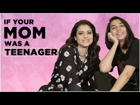 If Your Mom Acted Like A Teenager Ft. Kajol   Helicopter Eela   MostlySane