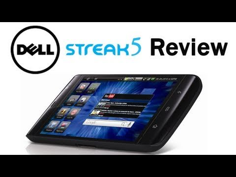 Dell Streak 5 Tablet Review – Overlook and Honest Impressions