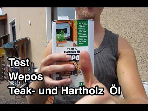 Test Wepos Teaköl Hartholzöl 04003 | Teaköl auftragen | Holzöl auftragen | Teak Öl | Teakholz ölen