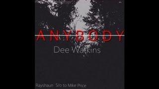 Dee Watkins - Anybody