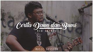 Rio Satrio - Cerita Daun dan Bumi #MusicSession