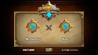 Rase vs Monsanto, game 1