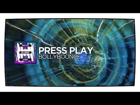 Press Play - Bollybounce